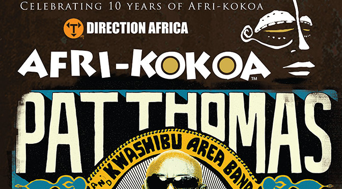 AFRI-KOKOA presents Direction Africa featuring Pat Thomas@Rich Mix London